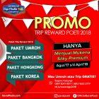 promo trip reward poeti 2018